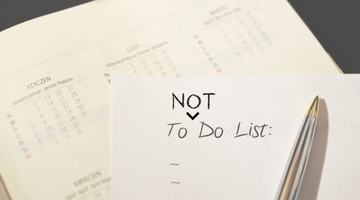 "Why You Should Make A ""To NOT Do"" List"