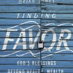 Finding favor by Brian Jones